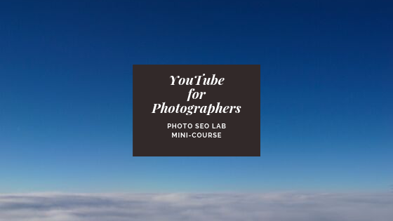 YouTube For Photographers