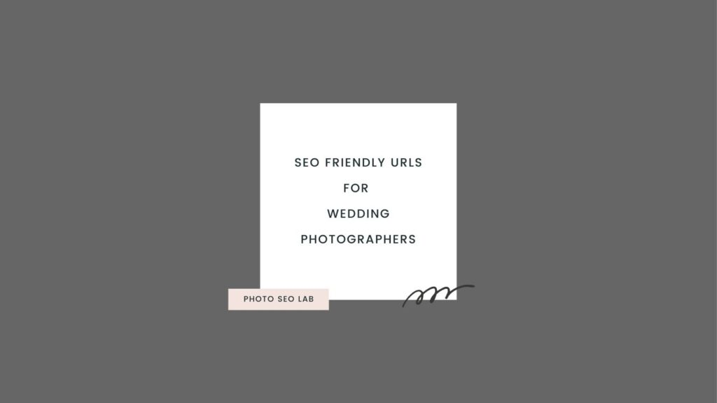 SEO friendly URLs for wedding photographers illustration